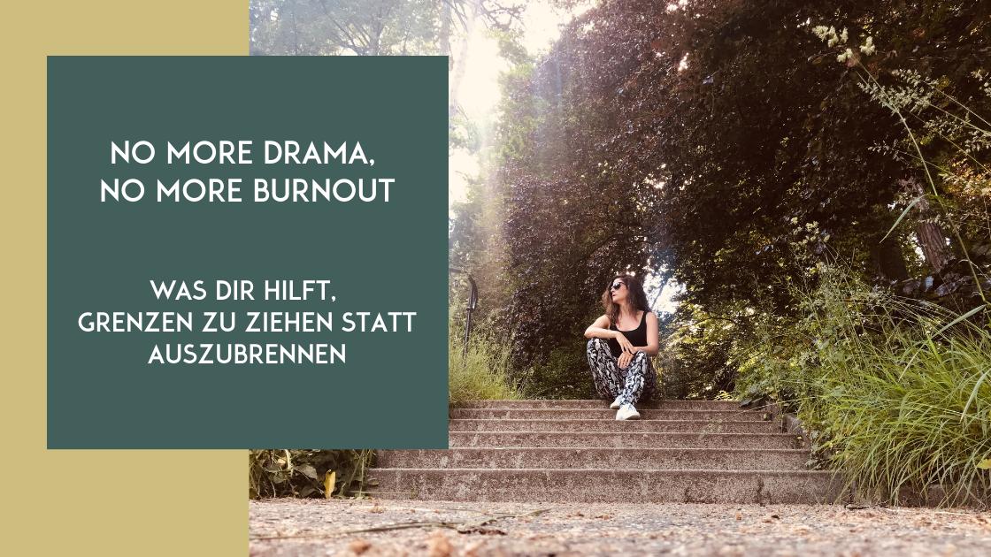 grenzen ziehen statt burnout und stress