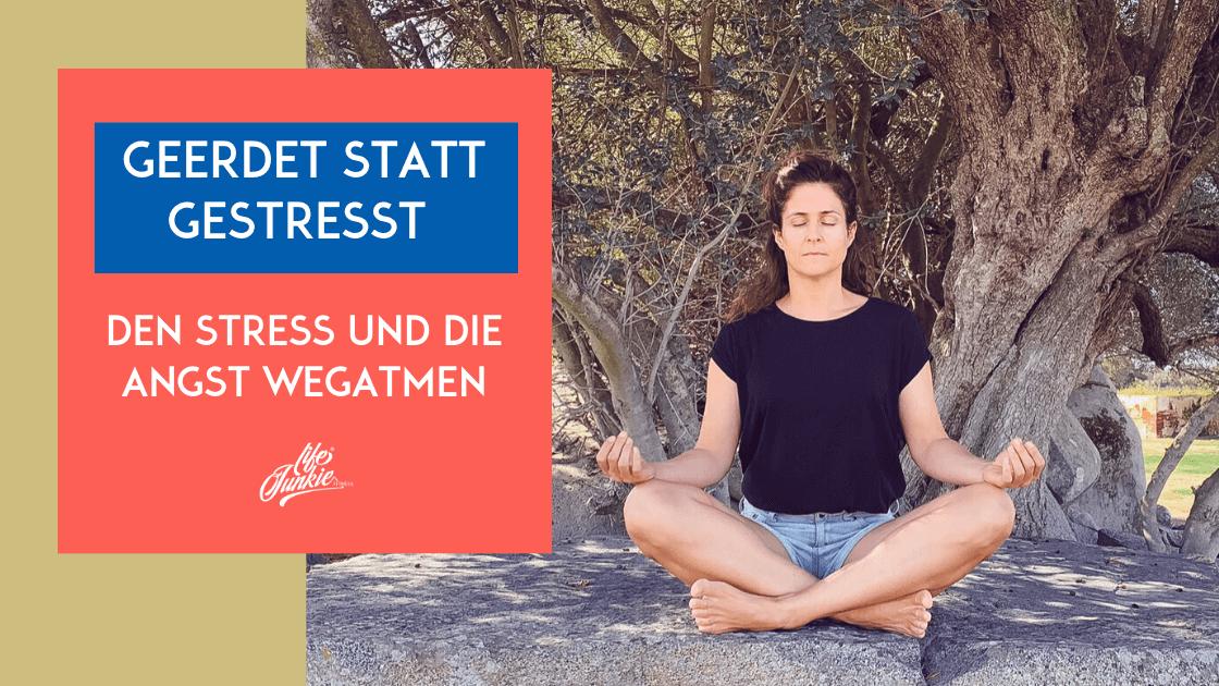 Stress und Angst loswerden Atemübung