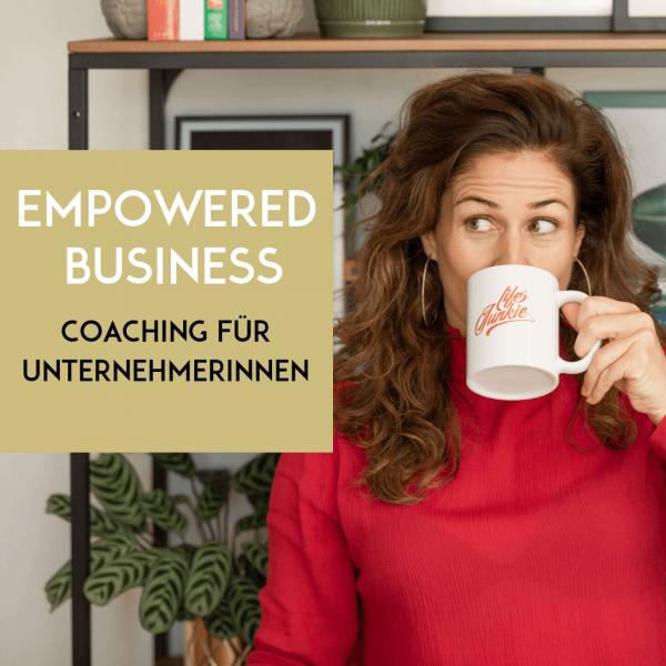 Empowert erfolgreich als UnternehmerIn - Coaching für Selbstständige für mehr Power